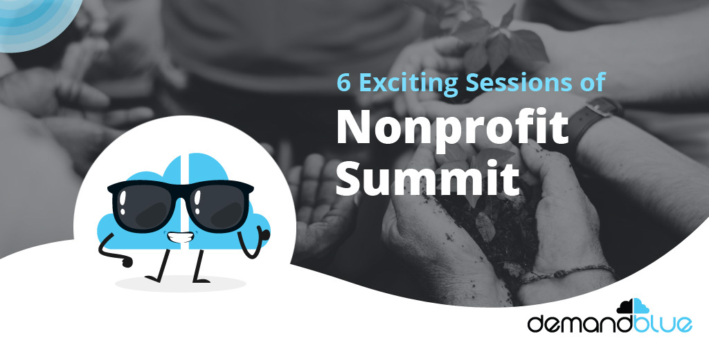 6 Exciting Sessions of Nonprofit Summit