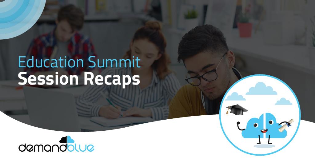 Education Summit Session Recaps