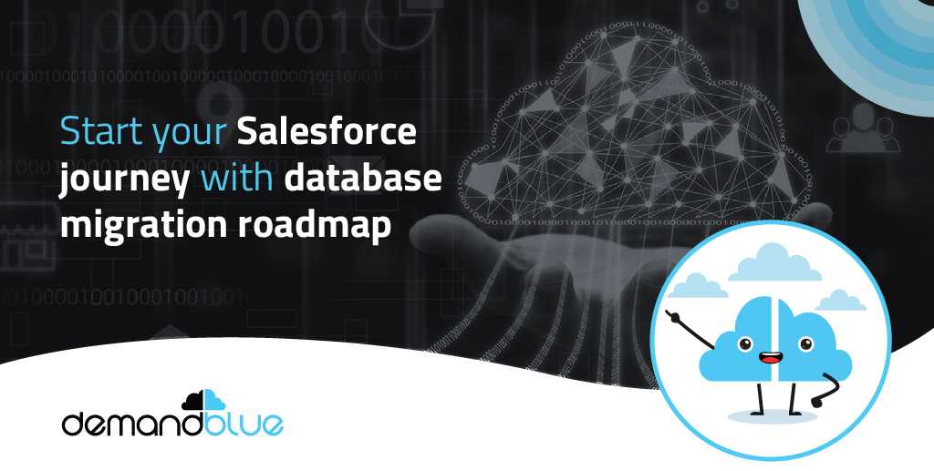 7 Step roadmap for migrating your database from Luminate CRM to Salesforce