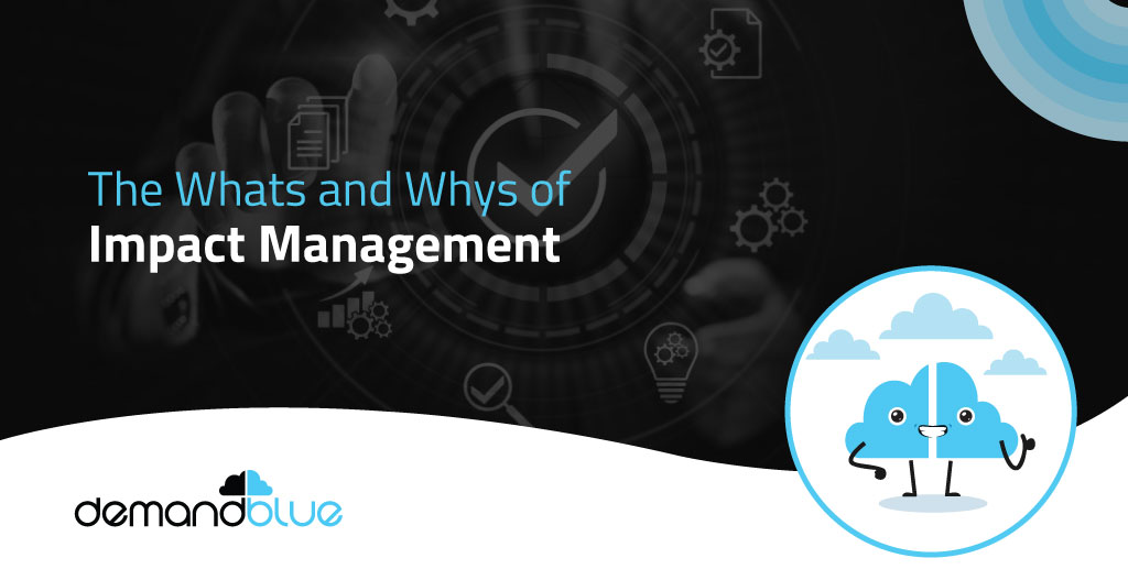 What is Impact Management?